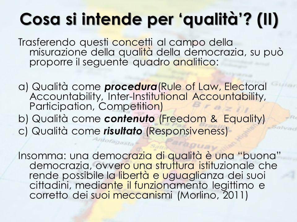 Cosa si intende per 'qualità'? (II) Trasferendo questi concetti al campo della misurazione della qualità della democrazia, su può proporre il seguente