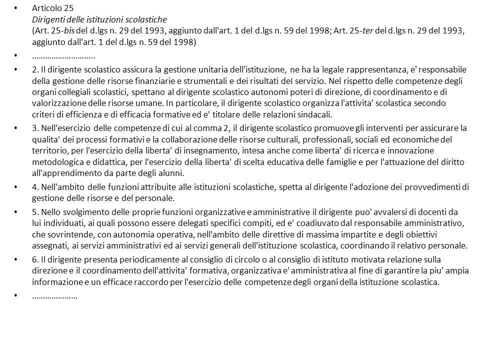 Articolo 25 Dirigenti delle istituzioni scolastiche (Art. 25-bis del d.lgs n. 29 del 1993, aggiunto dall'art. 1 del d.lgs n. 59 del 1998; Art. 25-ter