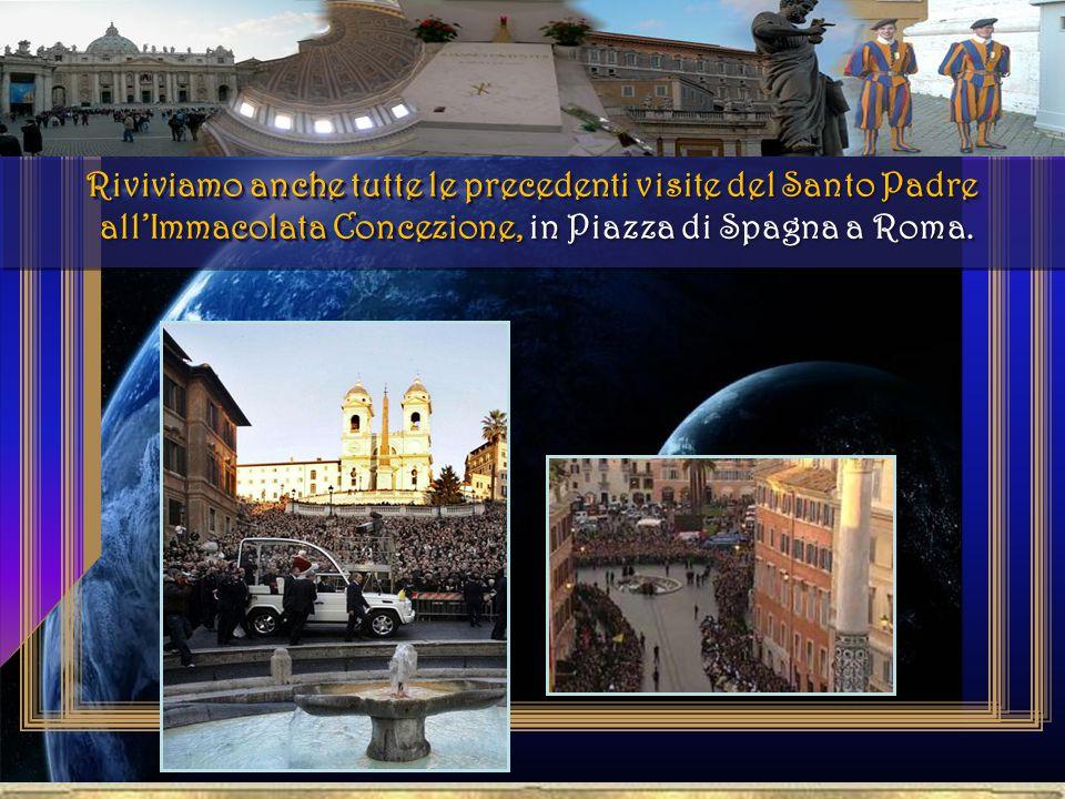 Riviviamo anche tutte le precedenti visite del Santo Padre all'Immacolata Concezione, in Piazza di Spagna a Roma.