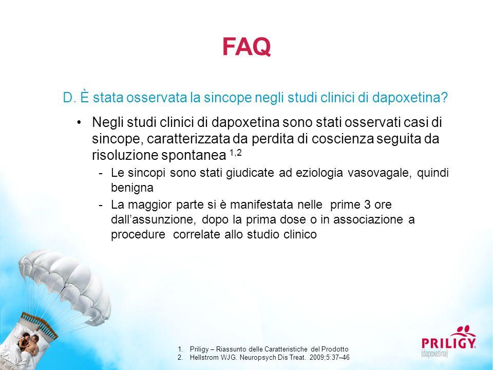 FAQ D. È stata osservata la sincope negli studi clinici di dapoxetina? Negli studi clinici di dapoxetina sono stati osservati casi di sincope, caratte