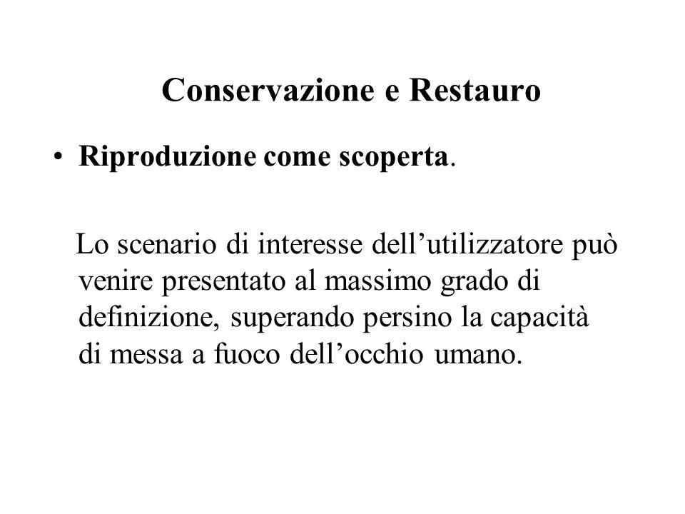 Conservazione e Restauro Riproduzione come scoperta.