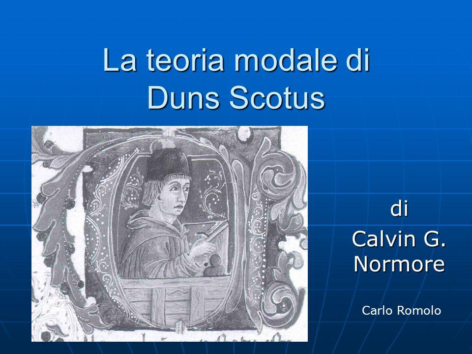 La teoria modale di Duns Scotus di Calvin G. Normore Carlo Romolo