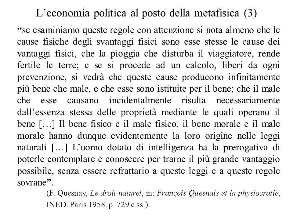 """L'economia politica al posto della metafisica (3) """"se esaminiamo queste regole con attenzione si nota almeno che le cause fisiche degli svantaggi fisi"""
