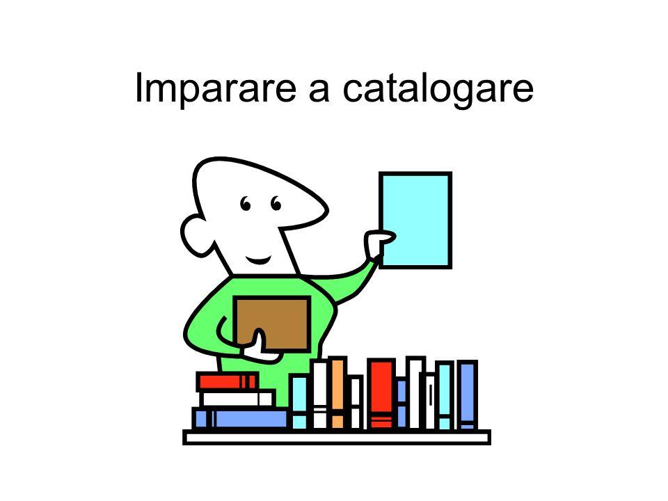 Imparare a catalogare