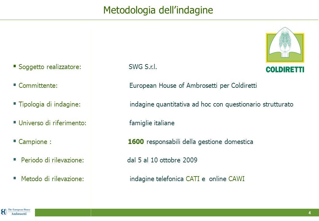 4 Metodologia dell'indagine  Tipologia di indagine: indagine quantitativa ad hoc con questionario strutturato  Universo di riferimento: famiglie italiane  Periodo di rilevazione: dal 5 al 10 ottobre 2009  Soggetto realizzatore: SWG S.r.l.