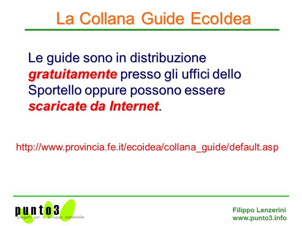 Filippo Lenzerini www.punto3.info Le guide sono in distribuzione gratuitamente presso gli uffici dello Sportello oppure possono essere scaricate da Internet.