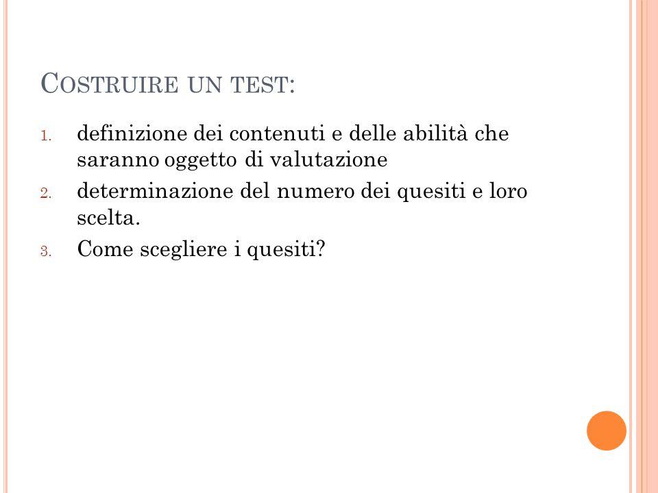C OSTRUIRE UN TEST : 1.