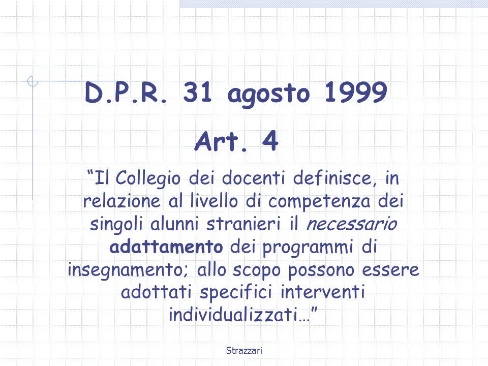 Strazzari D.P.R.31 agosto 1999 Art.