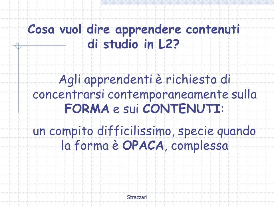 Strazzari Cosa vuol dire apprendere contenuti di studio in L2.