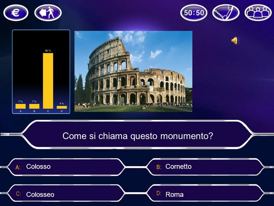 Come si chiama questo monumento? Cornetto Colosseo