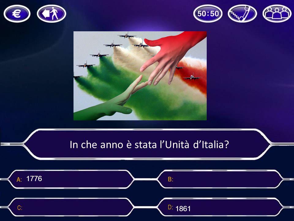 In che anno è stata l'Unità d'Italia? 1776 1789 19451861