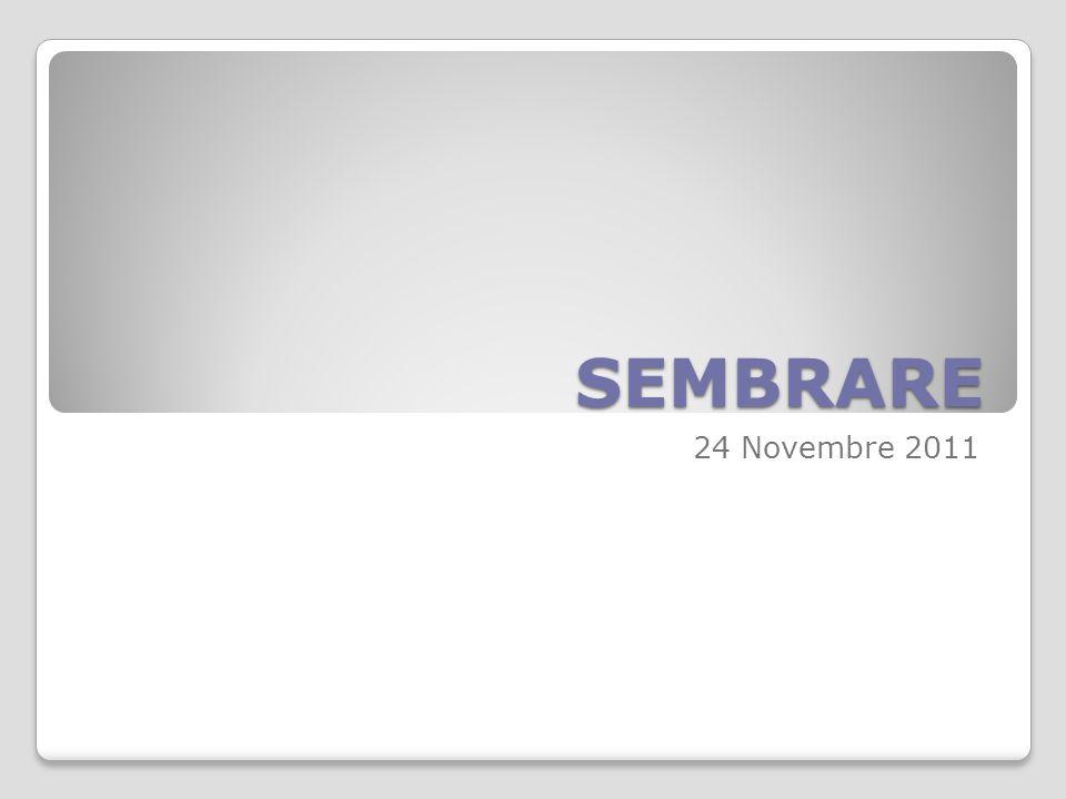 SEMBRARE 24 Novembre 2011
