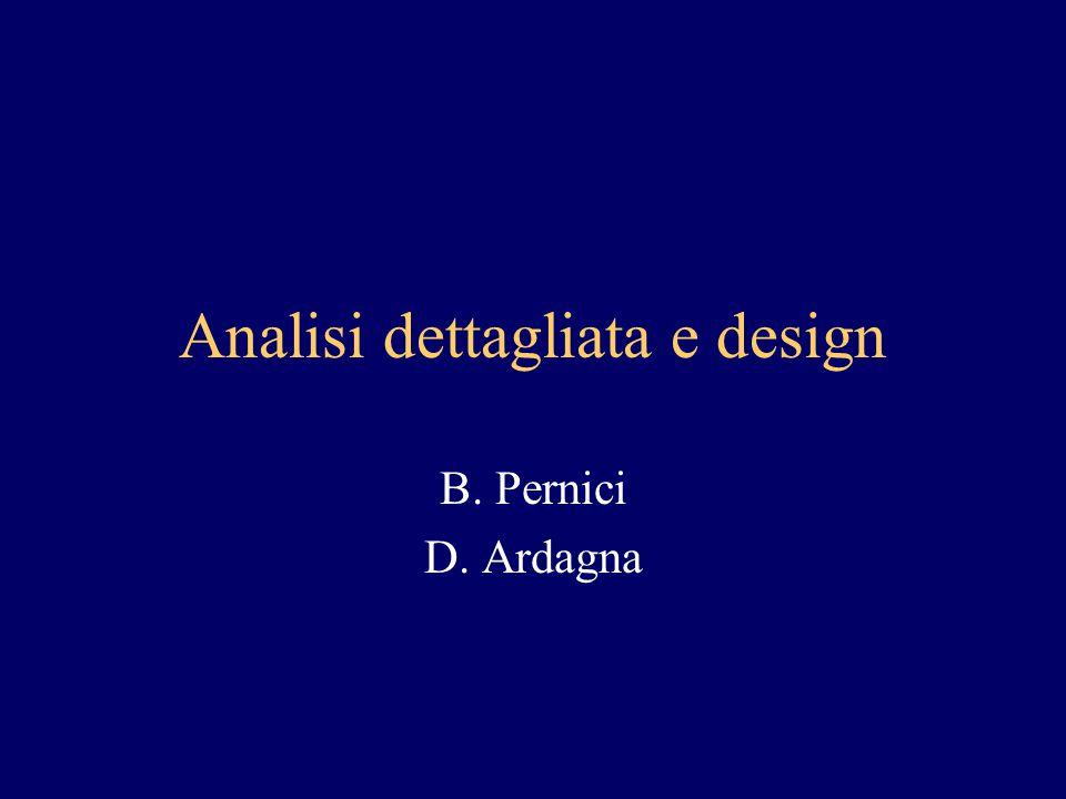 Sommario Analisi dettagliata –Separazione interfaccia, controllo, entita' Design –Logical view –Progettazione dei dati –Component view