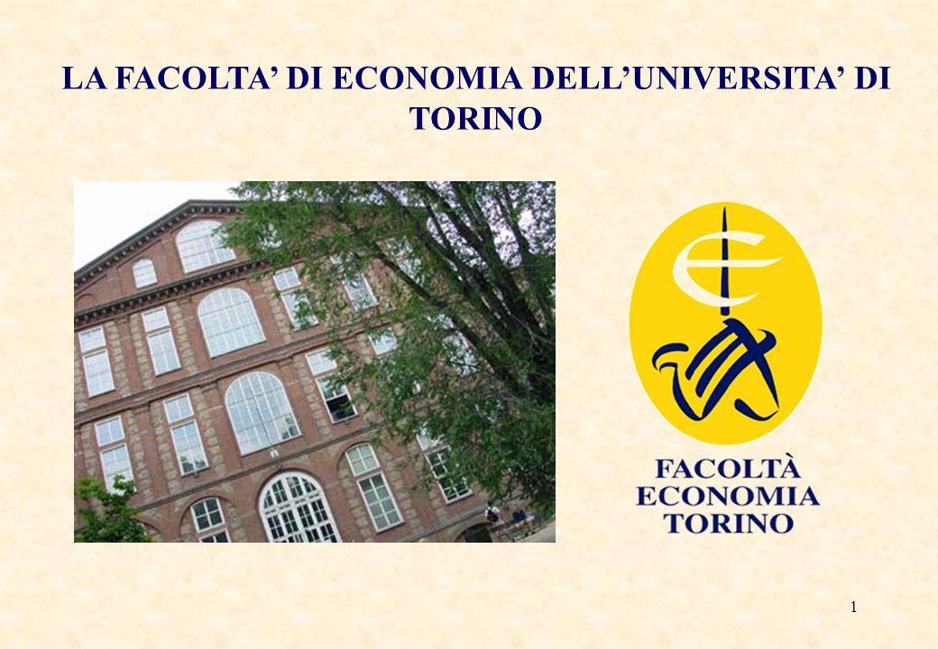1 LA FACOLTA' DI ECONOMIA DELL'UNIVERSITA' DI TORINO