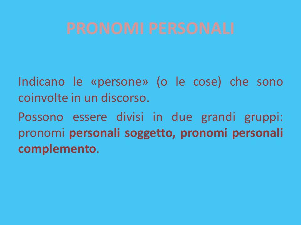 PRONOMI PERSONALI SOGGETTO MASC.FEM. I° pers. sing.