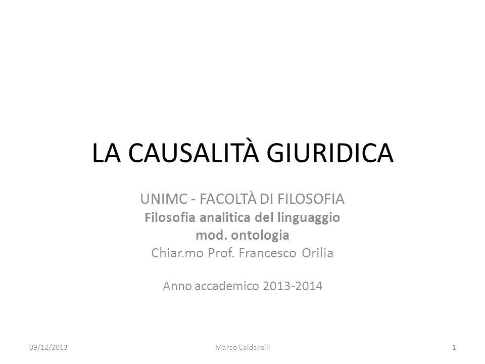 LA CAUSALITÀ GIURIDICA UNIMC - FACOLTÀ DI FILOSOFIA Filosofia analitica del linguaggio mod.