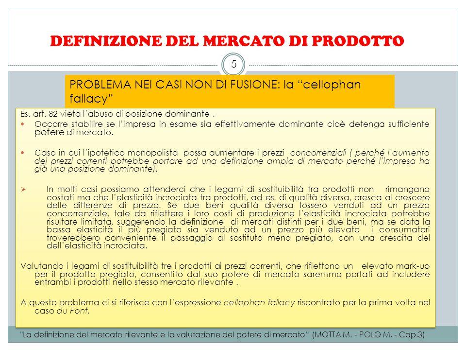 DEFINIZIONE DEL MERCATO DI PRODOTTO