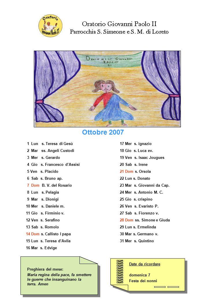 Date da ricordare domenica 7 Festa dei nonni Date da ricordare domenica 7 Festa dei nonni Preghiera del mese: Maria regina della pace, fa smettere le guerre che insanguinano la terra.