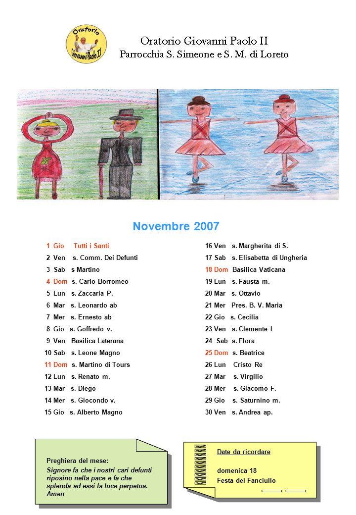 Date da ricordare domenica 18 Festa del Fanciullo Date da ricordare domenica 18 Festa del Fanciullo Preghiera del mese: Signore fa che i nostri cari d