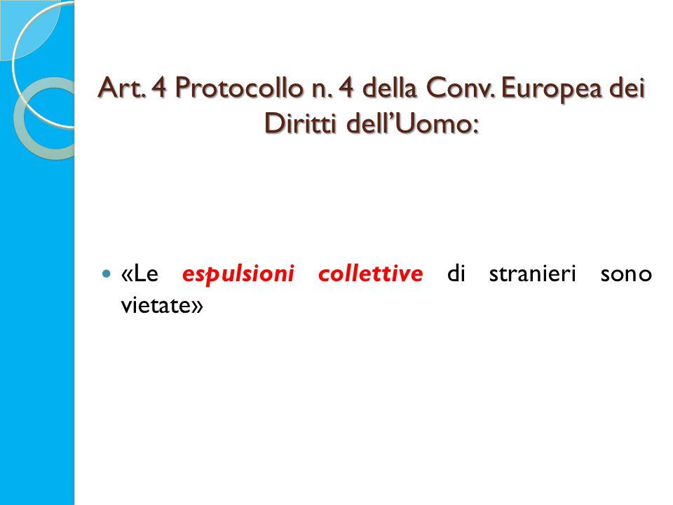 Art. 4 Protocollo n. 4 della Conv.