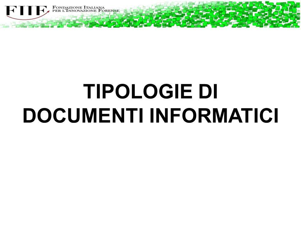 TIPOLOGIE DI DOCUMENTI INFORMATICI