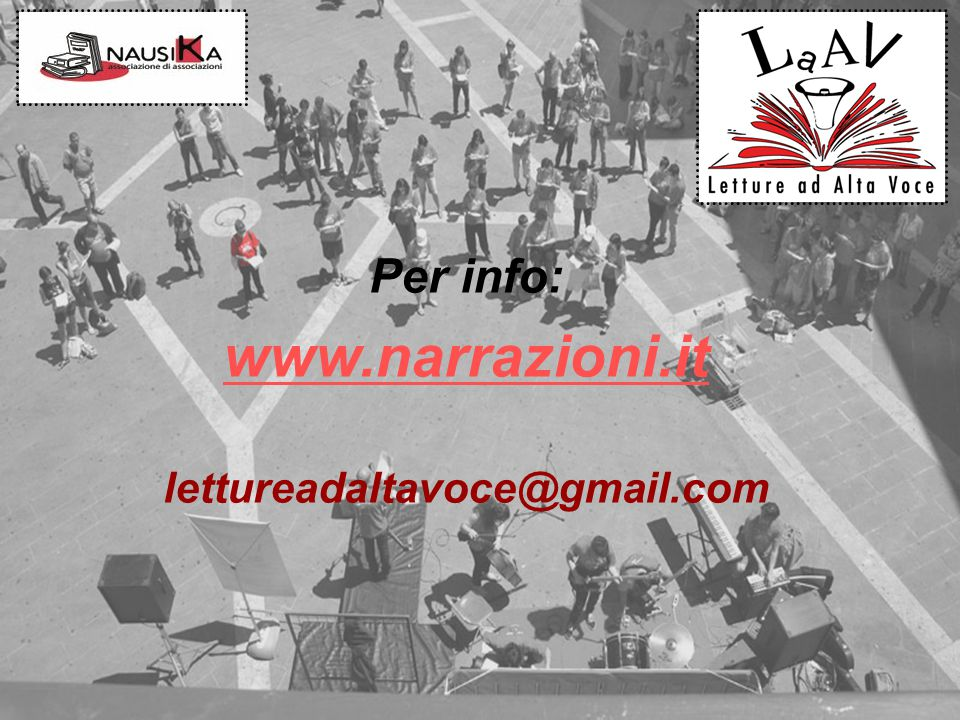 Per info: www.narrazioni.it lettureadaltavoce@gmail.com