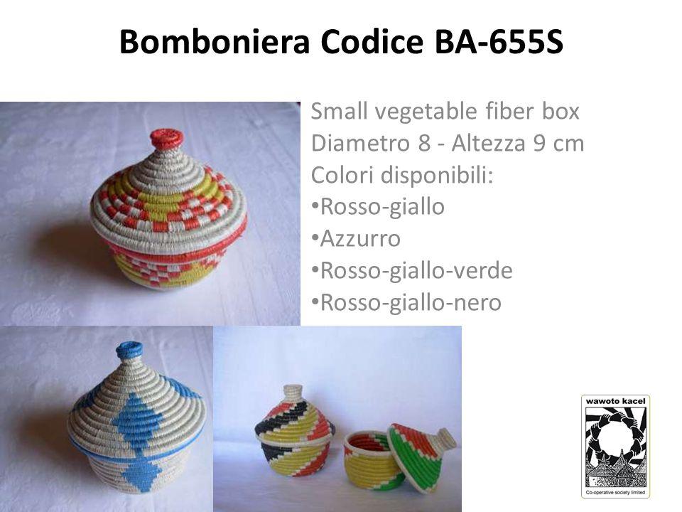 Bomboniera Codice BA-655S Small vegetable fiber box Diametro 8 - Altezza 9 cm Colori disponibili: Rosso-giallo Azzurro Rosso-giallo-verde Rosso-giallo-nero