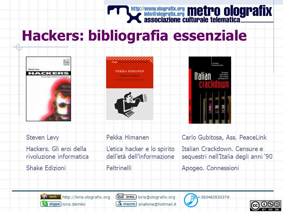 Hackers: bibliografia essenziale Steven Levy Hackers.