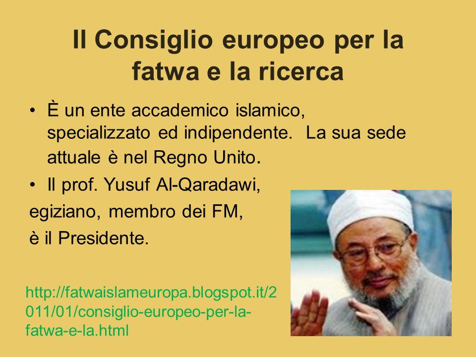 Il Consiglio europeo per la fatwa e la ricerca È un ente accademico islamico, specializzato ed indipendente.