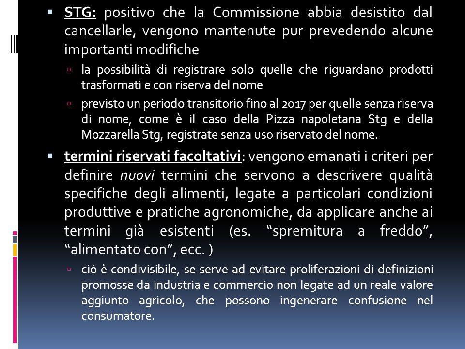  STG: positivo che la Commissione abbia desistito dal cancellarle, vengono mantenute pur prevedendo alcune importanti modifiche  la possibilità di r