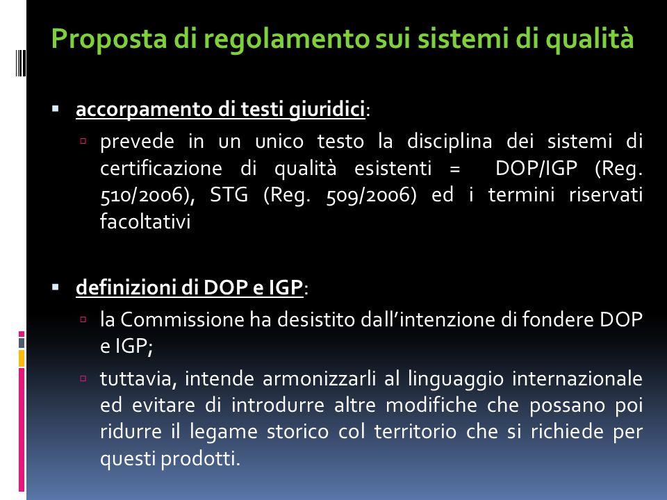 Proposta di regolamento sui sistemi di qualità  accorpamento di testi giuridici:  prevede in un unico testo la disciplina dei sistemi di certificazi