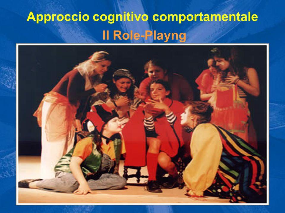 Il Role-Playng Approccio cognitivo comportamentale