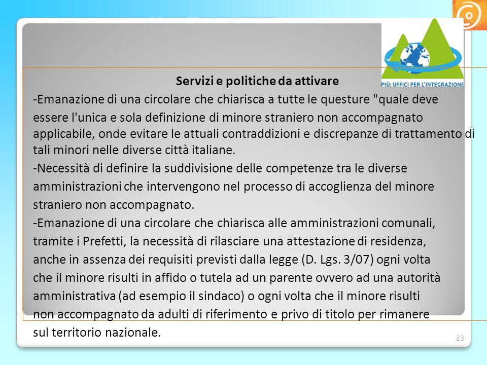 Servizi e politiche da attivare -Emanazione di una circolare che chiarisca a tutte le questure