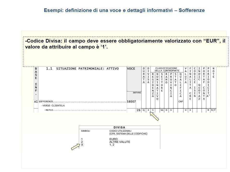 """5 -Codice Divisa: il campo deve essere obbligatoriamente valorizzato con """"EUR"""", il valore da attribuire al campo è '1'. Esempi: definizione di una voc"""