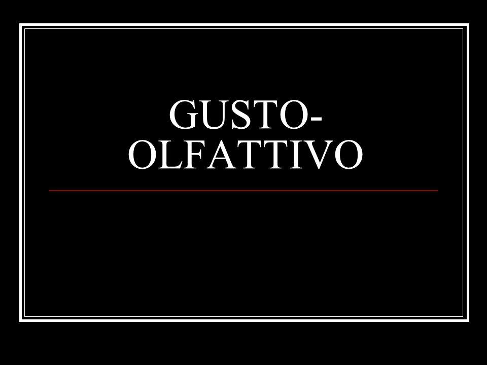 GUSTO- OLFATTIVO