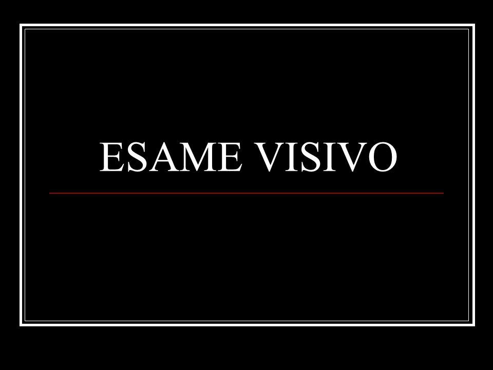 ESAME VISIVO