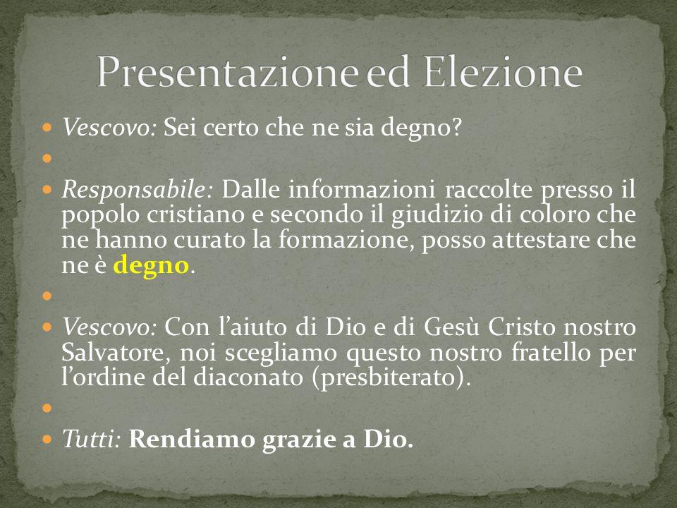 Per i diaconi: nella Chiesa latina fino al Concilio Vaticano II era obbligatorio il celibato (con l'ulteriore impegno di accettare in seguito l'ordinazione presbiterale, a meno che motivi gravi, intervenuti dopo l'ordinazione diaconale, la sconsigliassero).