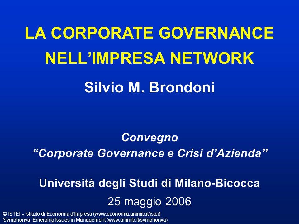 © ISTEI - Istituto di Economia d'Impresa (www.economia.unimib.it/istei) Symphonya. Emerging Issues in Management (www.unimib.it/symphonya) LA CORPORAT