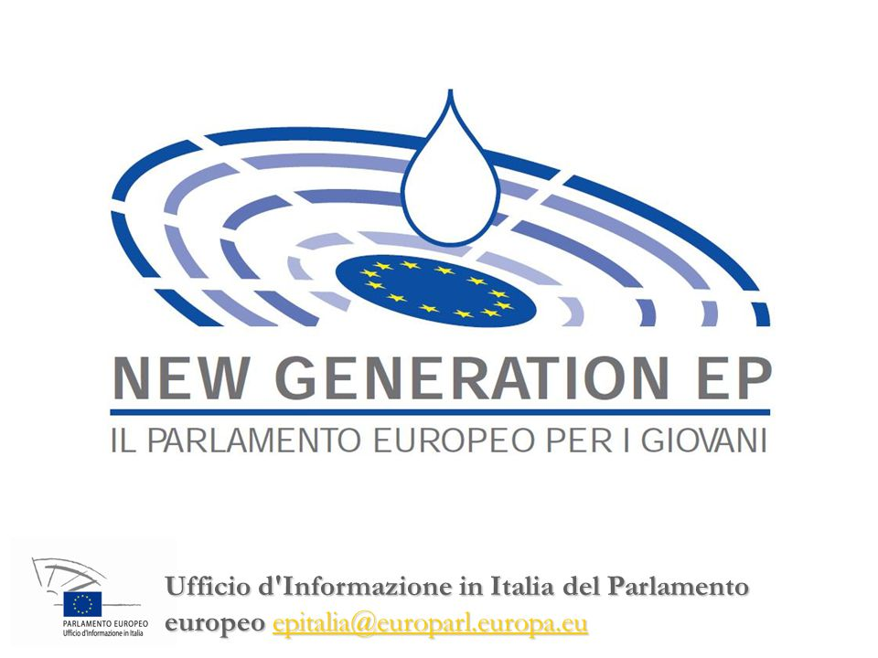 Ufficio d'Informazione in Italia del Parlamento europeoepitalia@europarl.europa.eu Ufficio d'Informazione in Italia del Parlamento europeo epitalia@eu