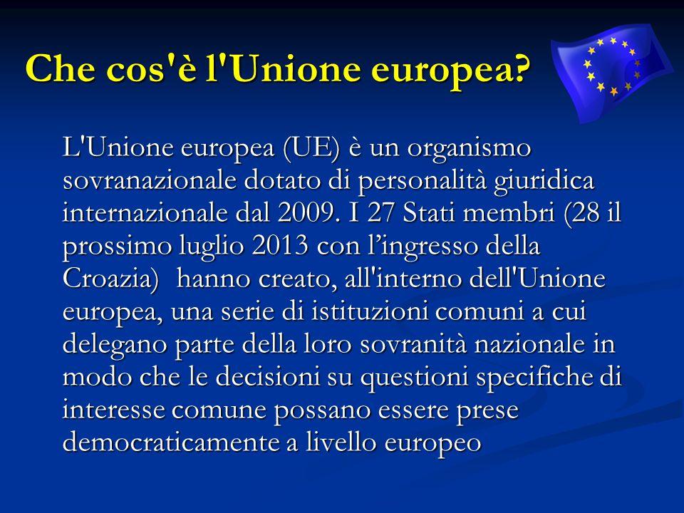 Che cos'è l'Unione europea? L'Unione europea (UE) è un organismo sovranazionale dotato di personalità giuridica internazionale dal 2009. I 27 Stati me