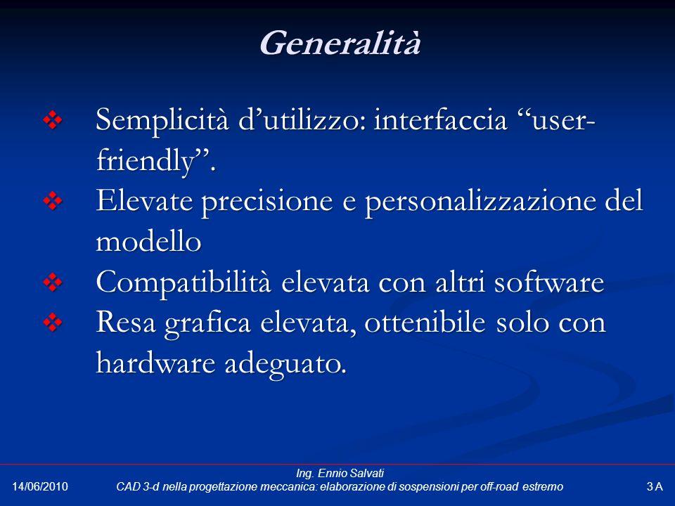 """Generalità  Semplicità d'utilizzo: interfaccia """"user- friendly"""".  Elevate precisione e personalizzazione del modello  Compatibilità elevata con alt"""
