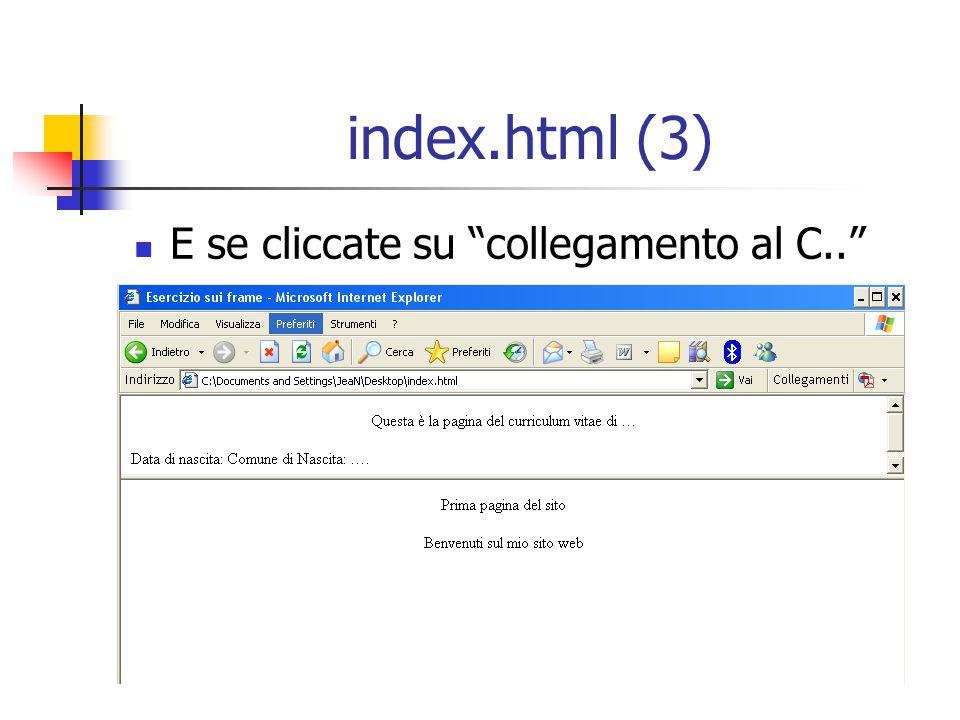 index.html (3) E se cliccate su collegamento al C..