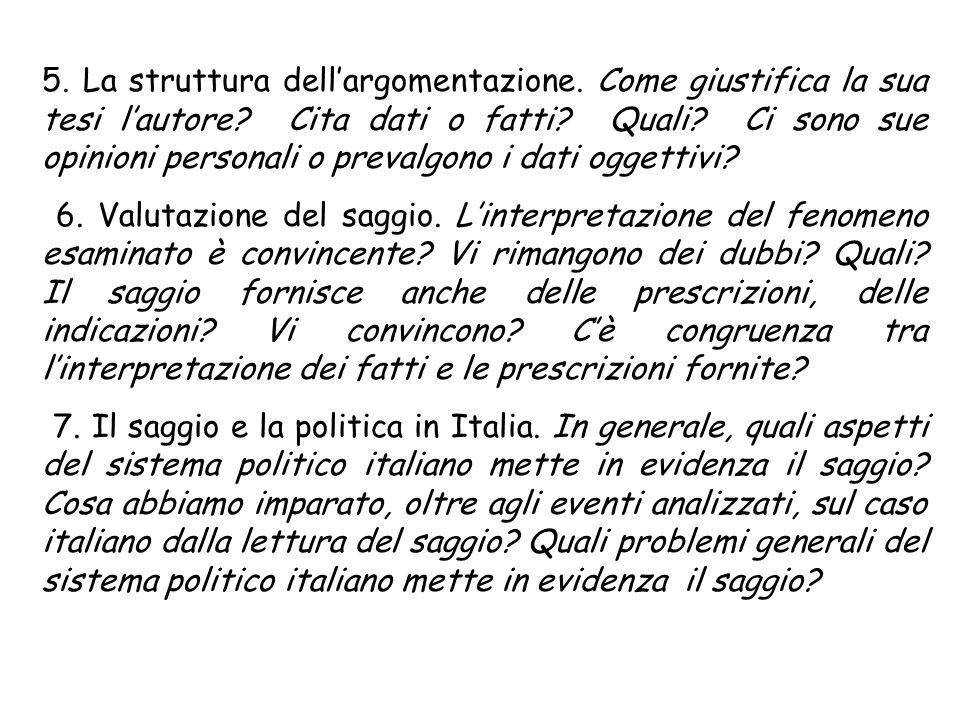 5. La struttura dell'argomentazione. Come giustifica la sua tesi l'autore.