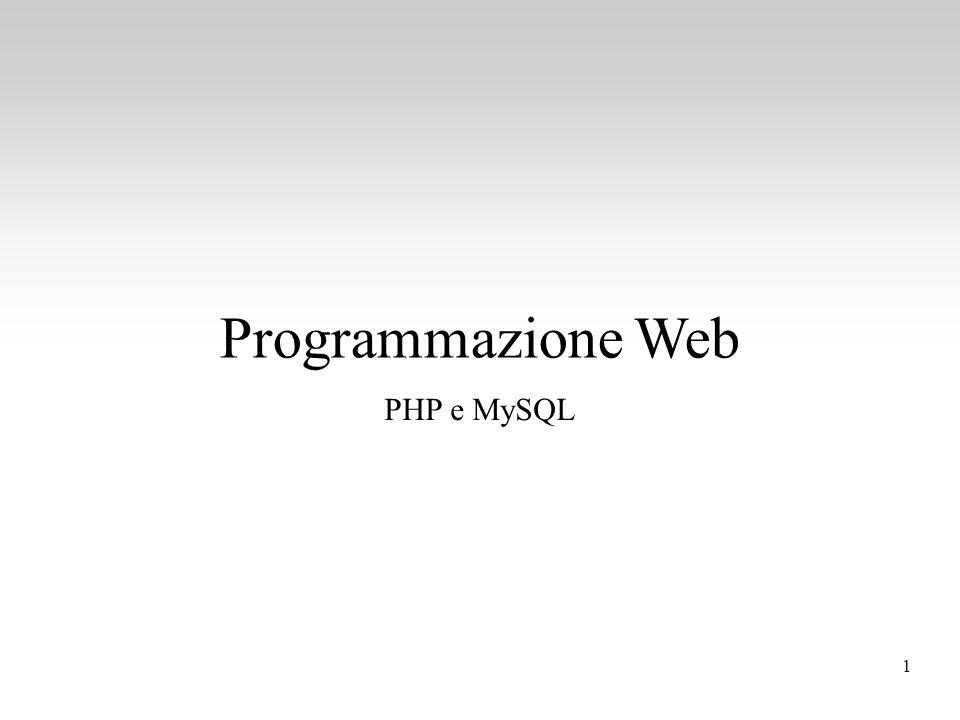 Programmazione Web PHP e MySQL 1