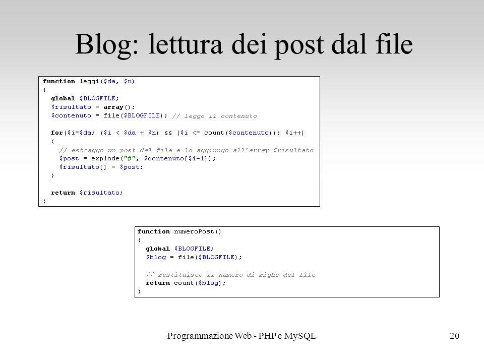 20Programmazione Web - PHP e MySQL Blog: lettura dei post dal file