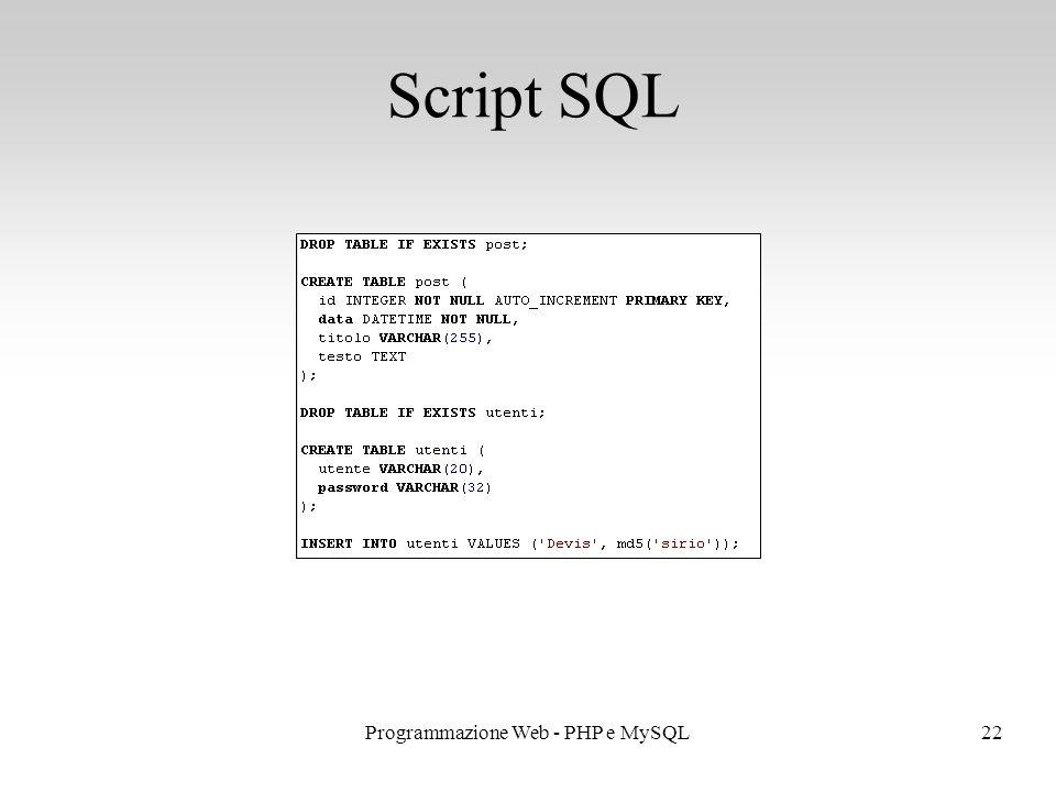 22Programmazione Web - PHP e MySQL Script SQL