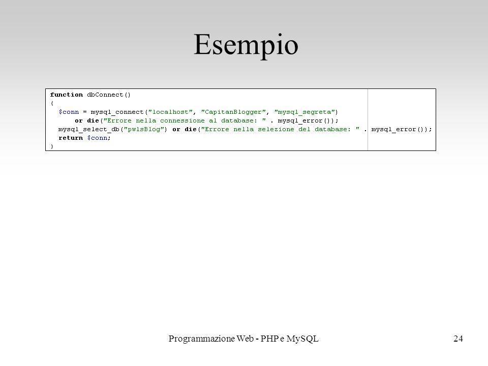 24Programmazione Web - PHP e MySQL Esempio