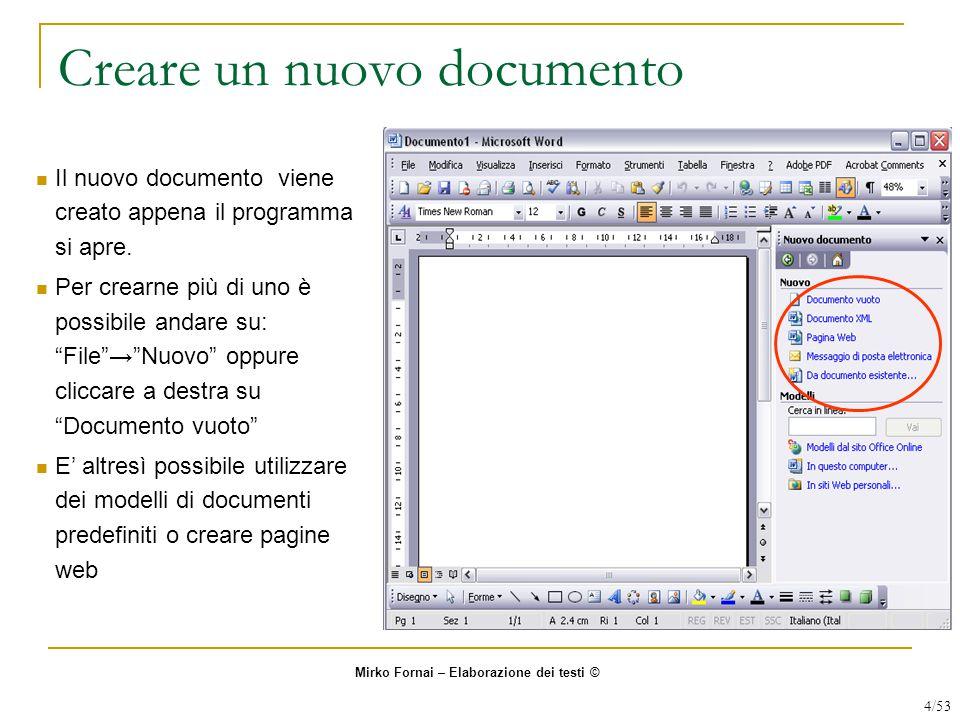 Creare un nuovo documento Il nuovo documento viene creato appena il programma si apre.