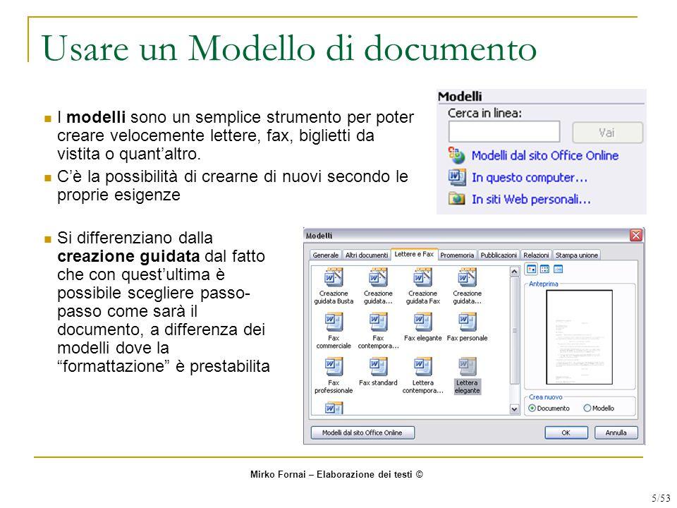 Usare un Modello di documento I modelli sono un semplice strumento per poter creare velocemente lettere, fax, biglietti da vistita o quant'altro.