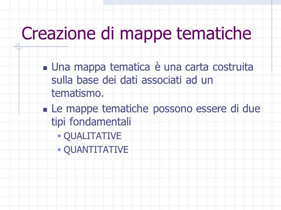 Creazione di mappe tematiche Una mappa tematica è una carta costruita sulla base dei dati associati ad un tematismo.
